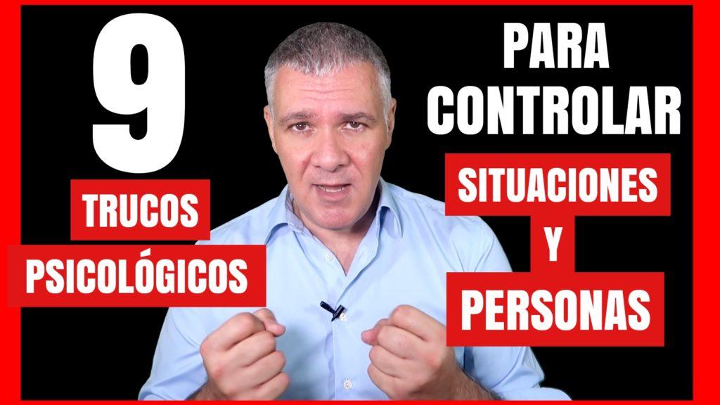 CÓMO CONTROLAR SITUACIONES Y PERSONAS. GUILLERMO MORANTE. COACHING Y DESARROLLO PERSONAL