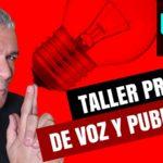 GUILLERMO MORANTE - TALLER DE VOZ Y PUBLICIDAD EN YOUTUBE