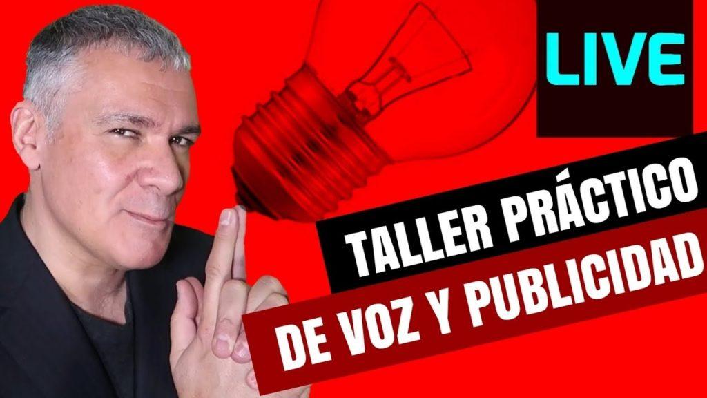 TALLER PRÁCTICO DE PUBLICIDAD Y ANUNCIOS TV CON LOCUTOR PROFESIONAL GUILLERMO MORANTE
