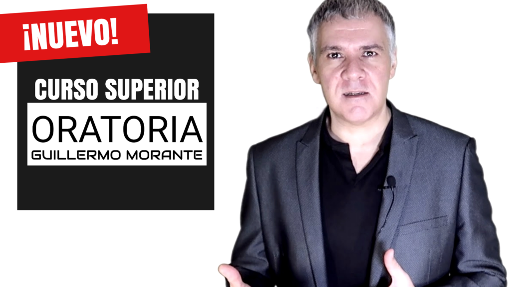 NUEVO CURSO SUPERIOR DE ORATORIA Y HABLAR EN PÚBLICO - GUILLERMO MORANTE