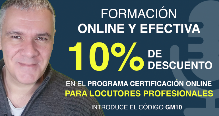 Oferta 10% DE DESCUENTO Curso de Locutor Profesional Guillermo Morante