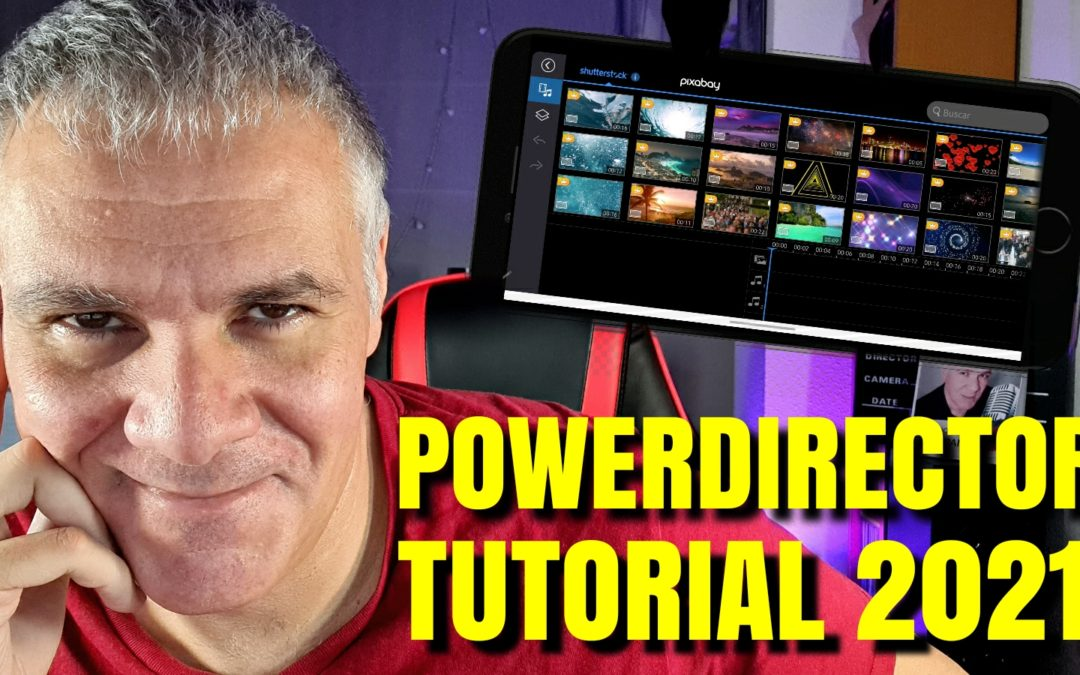 Tutorial de PowerDirector: Crea Vídeos Profesionales