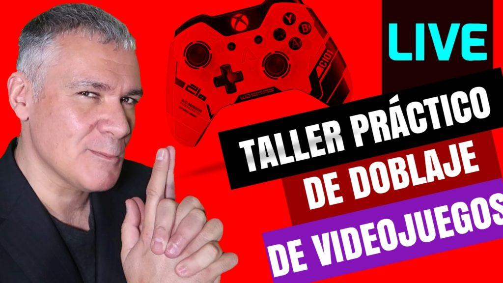 TALLER GRATUITO EN DIRECTO DE VIDEOJUEGOS EN YOUTUBE. GUILLERMOMORANTE.COM